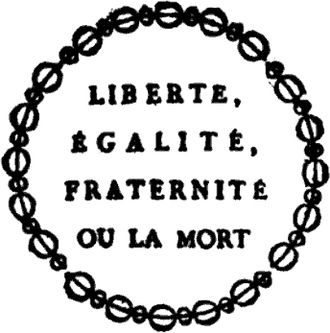 Liberty Or Death: Original Motto of France, 1793
