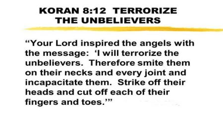 Sacred Texts Of Islam Promote The Greatest Violence and Cruelty Imaginable. [Qur'an Surah 8, Ayah 12.]