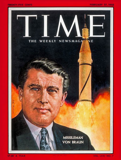 A Hero For Our Times. SS Major Von Braun On Cover, 12 Years After He Commanded the Extermination of Dozens of Thousands Of Slaves
